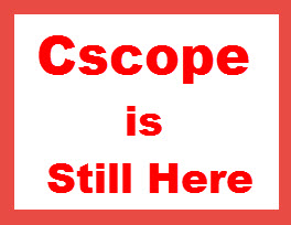 cscope is still here