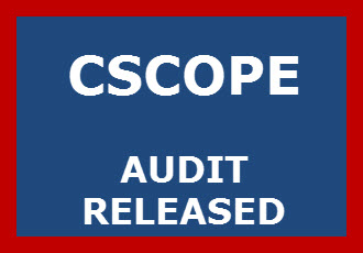 CSCOPE AUDIT RELEASED