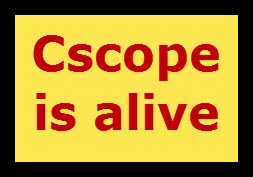 cscope is alive